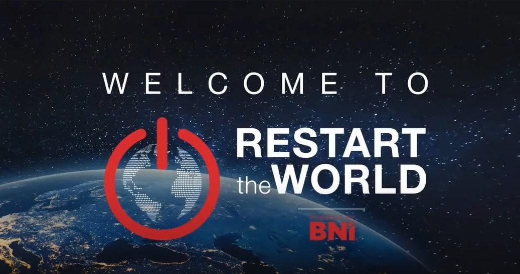 Restart the World – Powered by BNI
